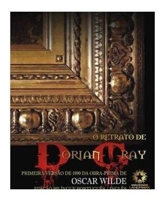 Livro - Retrato De Dorian Gray, O Ediçao Bilingue Comentada