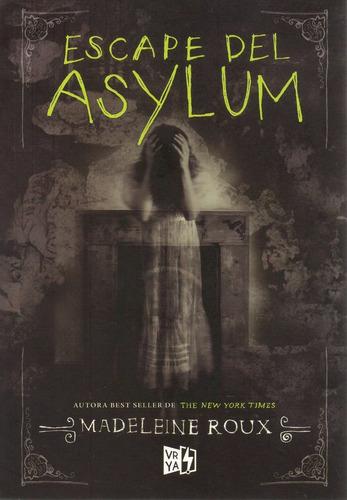 Libro: Escape De Asylum ( Madeleine Roux)