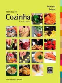 Tecnicas De Cozinha Profissional Mariana Sebess
