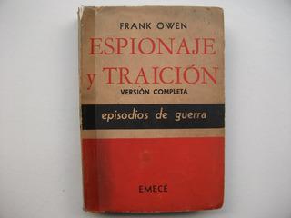 Espionaje Y Traición - Episodios De Guerra - Frank Owen