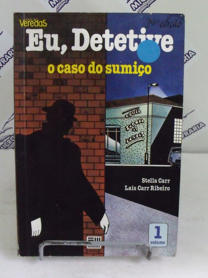 Livro Eu, Detetive O Caso Do Sumiço Stella Carr