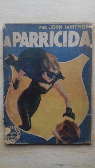 Livro A Parricida - John Whitmore Romance Imprensa Moderna
