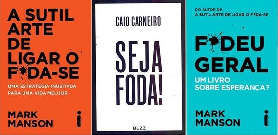 Kit Sutil Arte Foda-se + Seja Foda + Fodeu Geral (3 Livros)