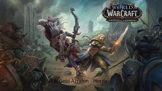 300 K Gold Wow - Azralon - Horda - Compre Agora!
