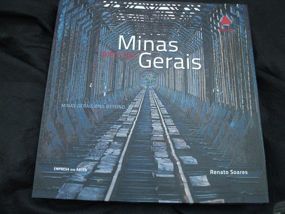 Alem Das Minas Gerais - Renato Soares
