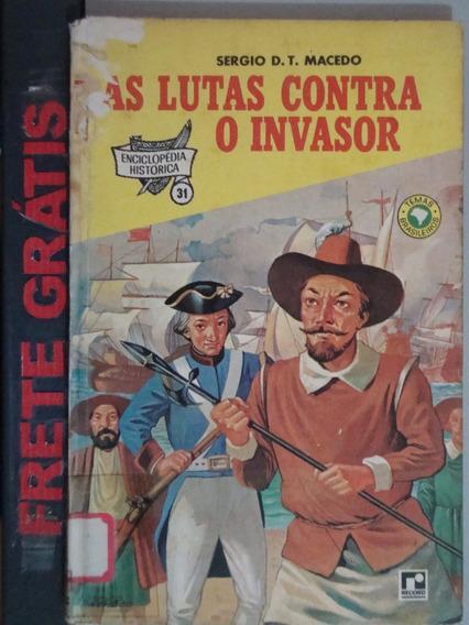 Livro As Lutas Contra O Invasor