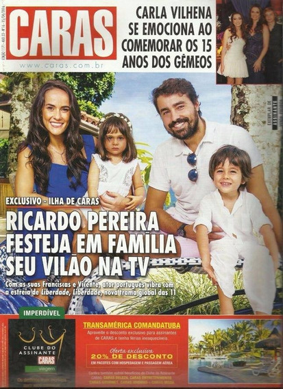 Caras 1171: Ricardo Pereira / Paulo Miklos / Bianca Comparat