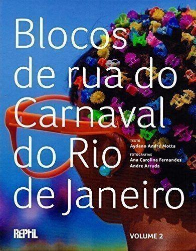 Blocos De Rua Do Carnaval Do Rio De Janeiro Vol.2