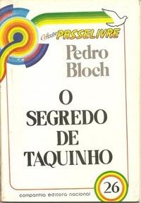 O Segredo De Taquinho - Coleção Passeliv Pedro Bloch