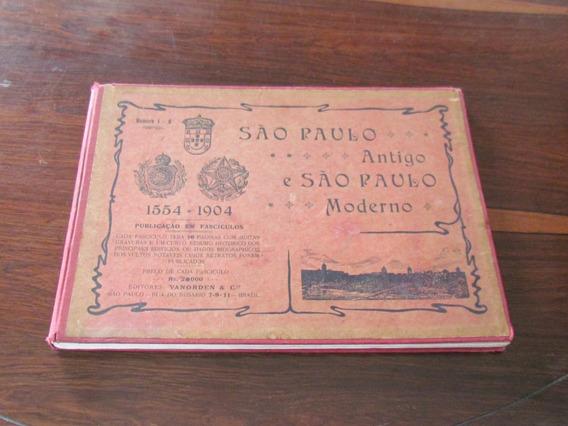 Raro Livro São Paulo Antigo E São Paulo Moderno De 1905