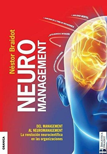 Neuromanagement: La Revolución Neurocientífica