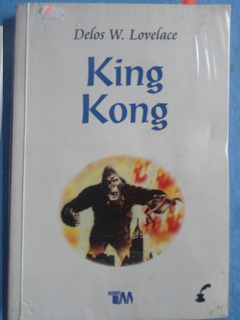 Libro King Kong Delos W. Lovelace