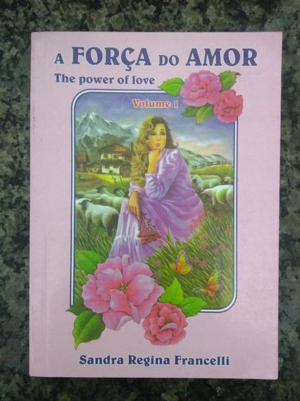 Livro - A Força Do Amor