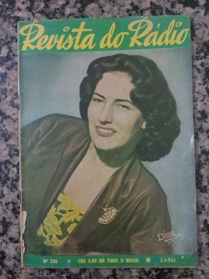 Revista Do Radio N° 238 - 1954 Deu A Louca No Radio!