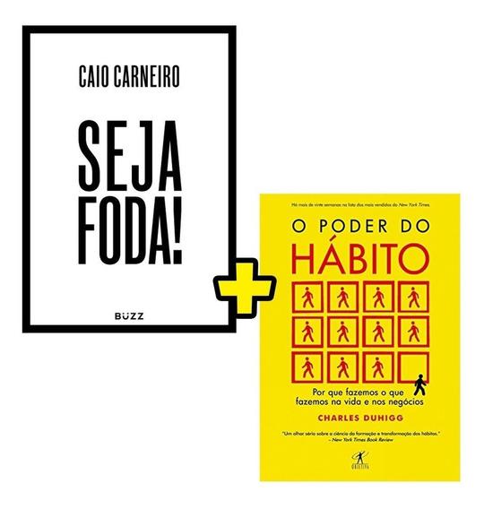 Livros Seja Foda! + O Poder Do Habito - Frete Grátis