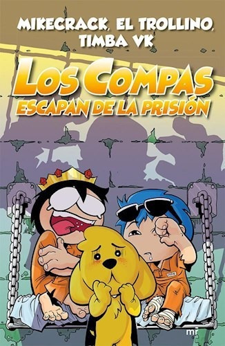 Compas Escapan De La Prision, Los
