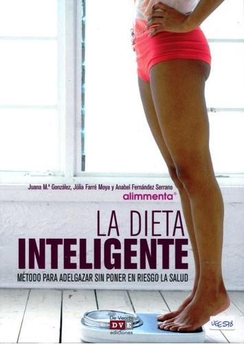 Imagen 1 de 3 de La Dieta Inteligente, Juana María Gonzalez, Vecchi