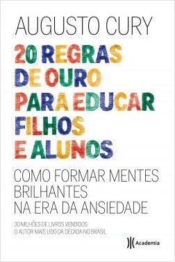 Livro Augusto Cury - 20 Regras De Ouro Para Educar Filhos