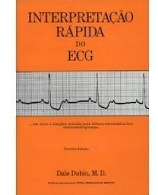 Interpretação Rápida Do Ecg Dale Dubin 3ª Ed Livro Original