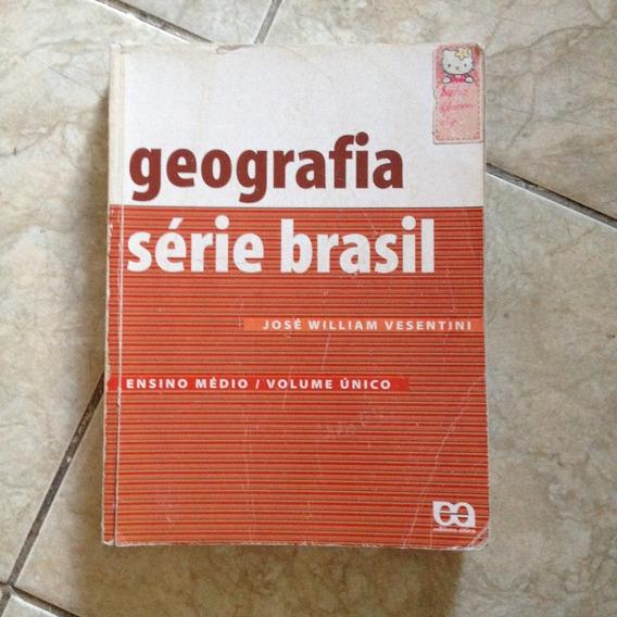 Livro Geografia Série Brasil Ensino Médio Volume Único C2