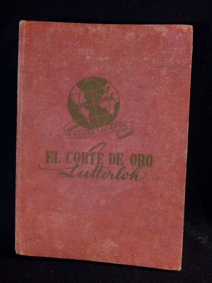 Livro Antigo De Corte E Costura El Corte De Oro
