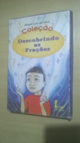 Coleção Descobrindo As Frações Mauro Luiz Da Silva