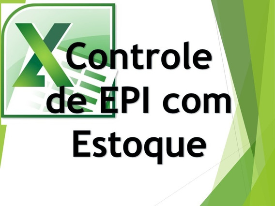 Controle De Epi Com Estoque - Excel Planilhas Avançadas