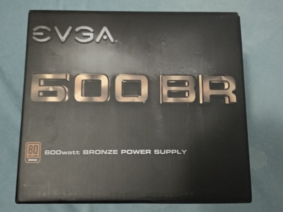 Fonte Atx Evga 600 Br 80plus Bronze