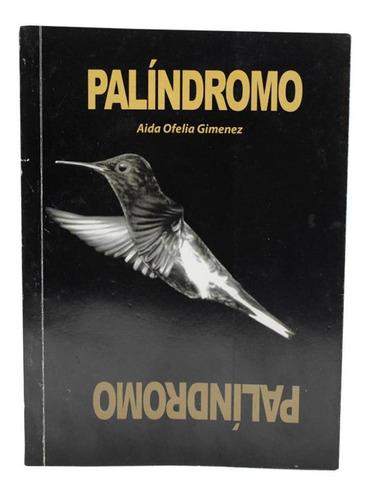 Palindromo - Aida Ofelia Gimenez