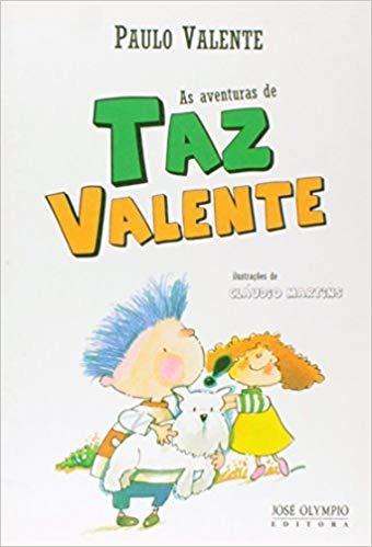 As Aventuras De Taz Valente Paulo Valente