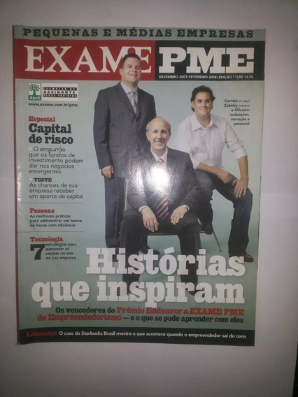 Revista Exame Pme 11 Dezembro 2007 Histórias Que Inspiram