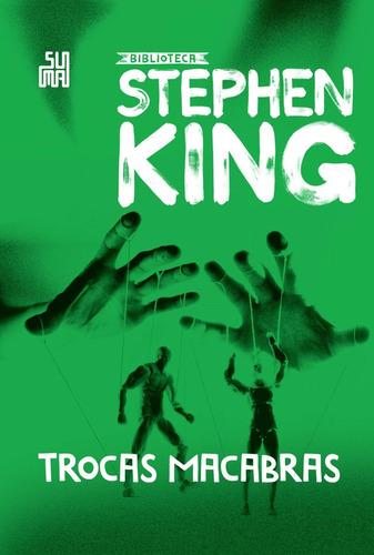 Trocas Macabras: Coleção Biblioteca Stephen King