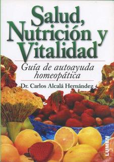 Salud, Nutrición Y Vitalidad