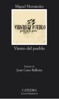 Viento Del Pueblo, Miguel Hernández, Cátedra