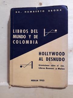 Humberto Bronx / Libros Del Mundo Y De Colombia - Hollywood