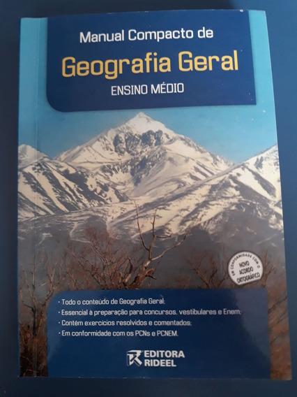 Manual Compacto De Geografia Geral Ensino Médio. Rideel