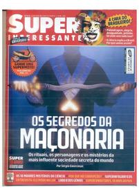 Revista Super-interessante - Segredos Maçonaria - Excelente!