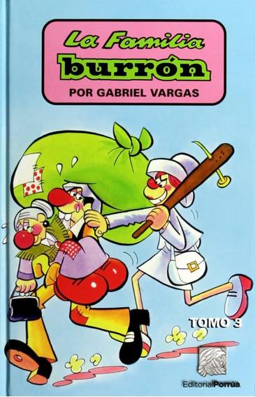 La Familia Burrón Tomo 3 Libro Humor Gabriel Vargas Porrúa
