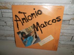 Antonio Marcos=corpo E Alma , Ser Feliz,