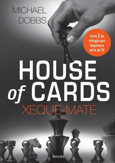 House Of Cards - Xeque-mate - Livro 2
