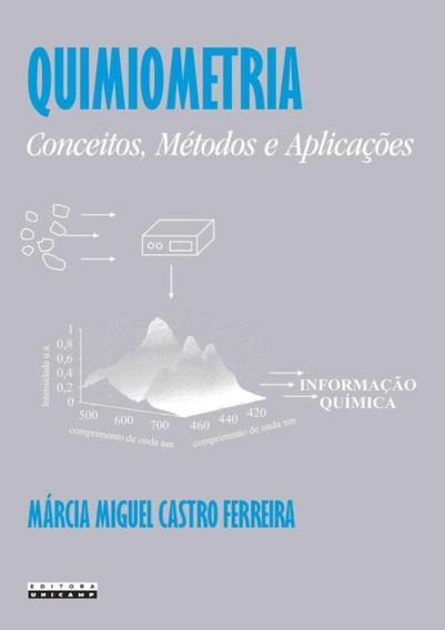 Quimiometria - Conceitos, Metodos E Aplicacoes