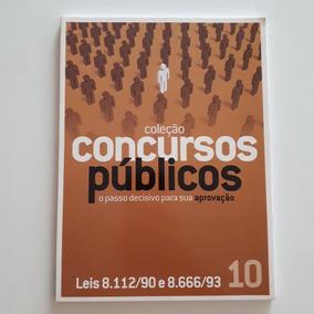 Livro Coleção Concursos Públicos 10 Lei 8.112/90 8.666/93 C2