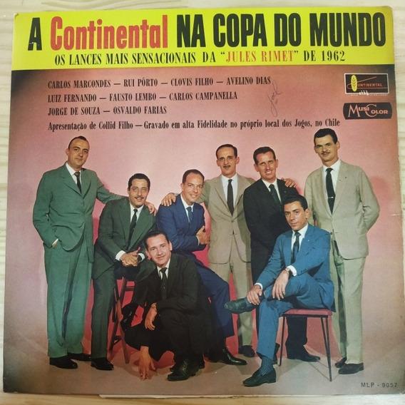 Lp A Continental Na Copa Do Mundo - Copa De 1962