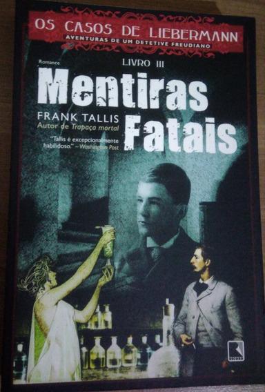 Livro Iii Mentiras Fatais - Frank Tallis Ed. Record