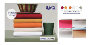 Mantel Palette Linea Marsella 100% Algod 160x250cm
