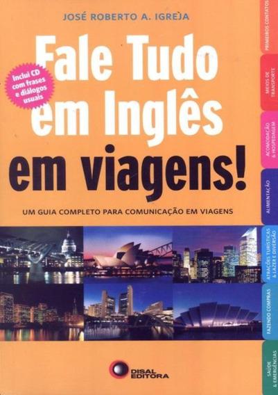 Fale Tudo Em Ingles Em Viagens! Com Cd Audio