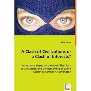Clash Of Civilizations Or A Clash Of Interests? Envío Gratis