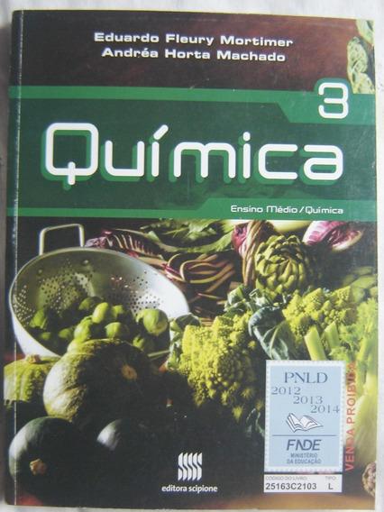 Quimica - Vol.3 - Eduardo Fleury Mortimer - Ensino Médio
