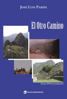 El Otro Camino + Dvd - José Luis Parise - D C V