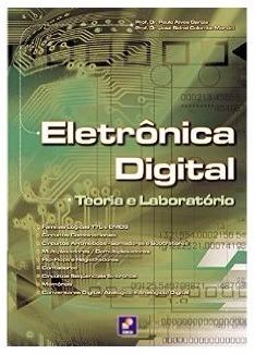 Eletrônica Digital - Teoria E Laboratório